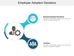 Employee Adoption Decisions Ppt Powerpoint Presentation Styles Maker Cpb