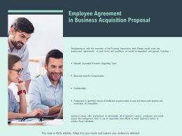 Employee Agreement In Business Acquisition Proposal Opportunity Ppt Slides