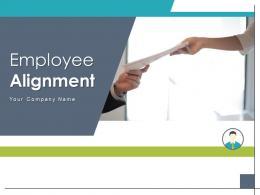 Employee Alignment Process Communications Strategy Engagement Organization