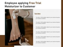 Employee Applying Free Trial Moisturizer To Customer
