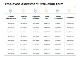 Employee Assessment Evaluation Form Area Of Performance Ppt Powerpoint Presentation Ideas Outfit
