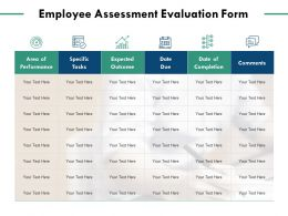 Employee Assessment Evaluation Form Comments Growth Ppt Powerpoint Presentation Summary Topics