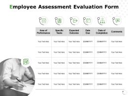 Employee Assessment Evaluation Form Performance Comments Ppt Powerpoint Presentation File Slide