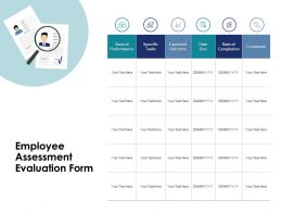 Employee Assessment Evaluation Form Performance Ppt Powerpoint Presentation Pictures Slide