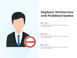 Employee Attrition Icon With Prohibited Symbol