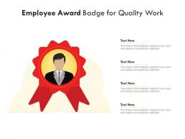 Employee Award Badge For Quality Work Infographic Template