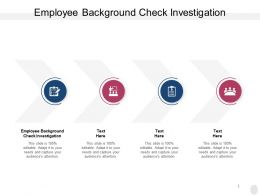 Employee Background Check Investigation Ppt Powerpoint Styles Inspiration Cpb