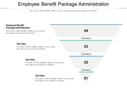 Employee Benefit Package Administration Ppt Powerpoint Presentation Model Graphic Tips Cpb