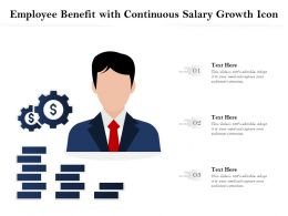 Employee Benefit With Continuous Salary Growth Icon