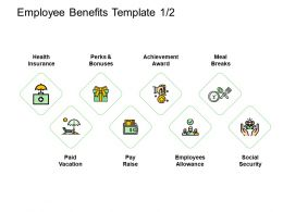 Employee Benefits Achievement Ppt Powerpoint Presentation Pictures Show