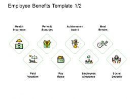 Employee Benefits Achievement Ppt Powerpoint Presentation Pictures Show