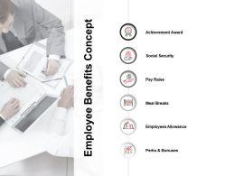 Employee Benefits Concept Achievement Award Ppt Powerpoint Presentation File