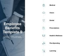 Employee Benefits Medical Vision Ppt Powerpoint Presentation Infographic Template Example File