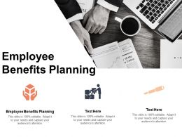 Employee Benefits Planning Ppt Powerpoint Presentation Professional Format Ideas Cpb