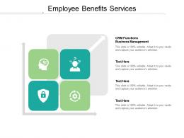 Employee Benefits Services Ppt Powerpoint Presentation Visual Aids Icon Cpb