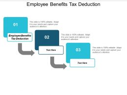 Employee Benefits Tax Deduction Ppt Powerpoint Presentation Gallery Background Cpb