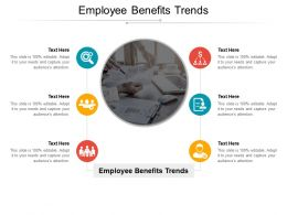 Employee Benefits Trends Ppt Powerpoint Presentation File Model Cpb