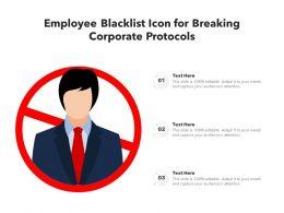 Employee Blacklist Icon For Breaking Corporate Protocols