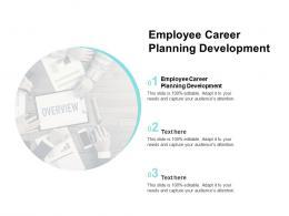 Employee Career Planning Development Ppt Powerpoint Presentation Show Sample Cpb