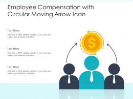 Employee Compensation With Circular Moving Arrow Icon