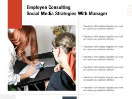 Employee Consulting Social Media Strategies With Manager