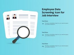 Employee Data Screening Icon For Job Interview