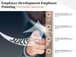 Employee Development Employee Pointing Towards Success