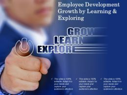 Employee Development Growth By Learning And Exploring