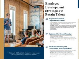 Employee Development Strategies To Retain Talent