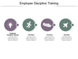 Employee Discipline Training Ppt Powerpoint Presentation Summary Visuals Cpb