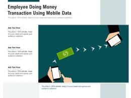 Employee Doing Money Transaction Using Mobile Data