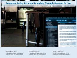 Employee Doing Personal Branding Through Resume For Job