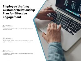 Employee Drafting Customer Relationship Plan For Effective Engagement