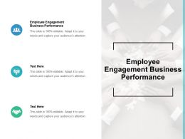Employee Engagement Business Performance Ppt Powerpoint Presentation Layouts Icon Cpb