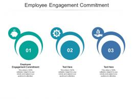 Employee Engagement Commitment Ppt Powerpoint Presentation Gallery Good Cpb