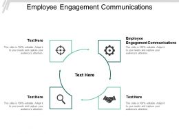 Employee Engagement Communications Ppt Powerpoint Presentation Slides Layout Cpb