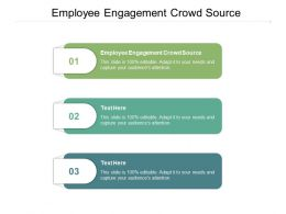 Employee Engagement Crowd Source Ppt Powerpoint Presentation Infographic Template Design Templates Cpb