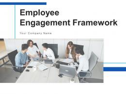 Employee Engagement Framework Empowerment Organizational Success Workforce Strategies
