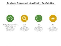 Employee Engagement Ideas Monthly Fun Activities Ppt Powerpoint Presentation Ideas Design Ideas Cpb