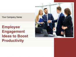 Employee Engagement Ideas To Boost Productivity Powerpoint Presentation Slides