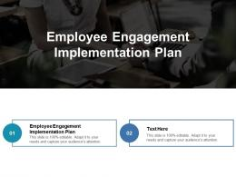 Employee Engagement Implementation Plan Ppt Powerpoint Presentation File Topics Cpb