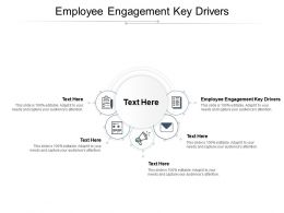 Employee Engagement Key Drivers Ppt Powerpoint Presentation Inspiration Background Image Cpb