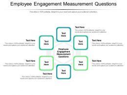 Employee Engagement Measurement Questions Ppt Powerpoint Presentation Outline Slides Cpb