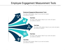 Employee Engagement Measurement Tools Ppt Powerpoint Presentation Ideas Slides Cpb