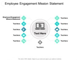 Employee Engagement Mission Statement Ppt Powerpoint Presentation Show Model Cpb