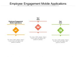 Employee Engagement Mobile Applications Ppt Powerpoint Slides Structure Cpb