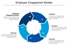 Employee Engagement Models Ppt Powerpoint Presentation Gallery Background Designs Cpb