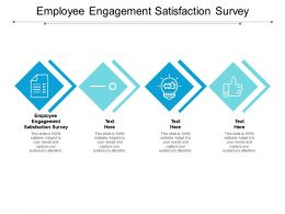 Employee Engagement Satisfaction Survey Ppt Powerpoint Presentation Summary Infographic Template Cpb