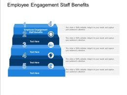 Employee Engagement Staff Benefits Ppt Powerpoint Presentation Infographics Example Cpb