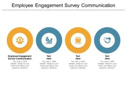 Employee Engagement Survey Communication Ppt Powerpoint Presentation Model Topics Cpb